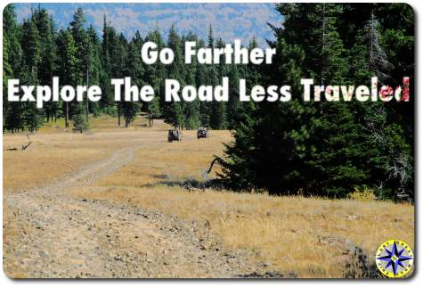 go farther explore the road less traveled